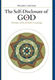 Chittick, William C.: The Self-Disclosure of God: Principles of Ibn Al-&#39;Arabi&#39;s Cosmology