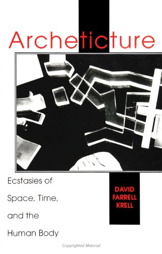archeticture-ecstasies-of-space-time-and-the-human-body