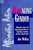 Messner, Michael A.: Managing Gender: Affirmative Action and Organizational Power in Australian, Canadian, and New Zealand Sport