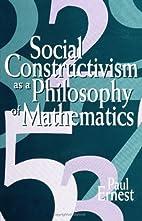 Social Constructivism as a Philosophy of…