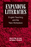 Garay, Mary Sue: Expanding Literacies: English Teaching and the New Workplace