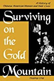 Ling, Huping: Surviving on the Gold Mountain: A History of Chinese American Women and Their Lives