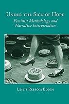 Under the Sign of Hope: Feminist Methodology…