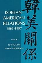 Korean-American Relations: 1866-1997 (SUNY…