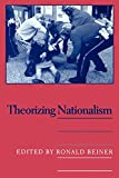 Beiner, Ronald: Theorizing Nationalism