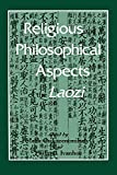 Csikszentmihalyi, Mark: Religious and Philosophical Aspects of the Laozi