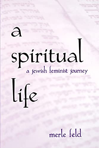 spiritual-life-a-jewish-feminist-journey-suny-series-in-modern-jewish-literature-and-culture
