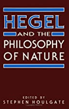 Hegel and the Philosophy of Nature by…