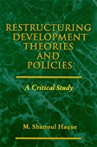 Restructuring Development Theories and…
