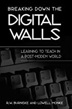 Breaking Down the Digital Walls: Learning to…