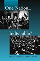 One Nation...Indivisible? by Sara S. Chapman