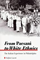From Paesani to White Ethnics: The Italian…