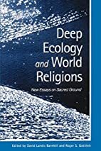 Deep Ecology and World Religions: New Essays…