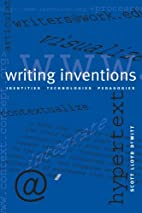 Writing Inventions: Identities,…