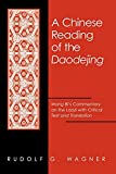 Rudolf G. Wagner: Chinese Reading of the Daodejing, A (Suny Series in Chinese Philosophy and Culture) (English and Mandarin Chinese Edition)