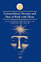 Extraordinary Dreams and How to Work With…