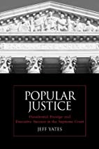 Popular Justice: Presidential Prestige and…