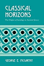 Classical Horizons: The Origins of Sociology…