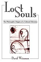 Lost Souls: The Philosophic Origins of a…