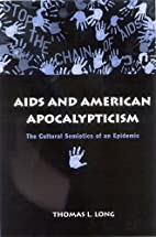 AIDS and American apocalypticism : the…