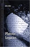 Sallis, John: Platonic Legacies (SUNY Series in Contemporary Continental Philosophy)