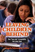 Leaving Children Behind: How Texas-style…