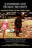 Bryan McDonald: Landmines and Human Security (Suny Series in Global Politics)