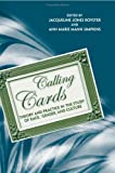 Jacqueline Jones Royster: Calling Cards: Theory and Practice in the Study of Race, Gender, and Culture