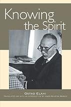 Knowing the Spirit by Ostad Elahi