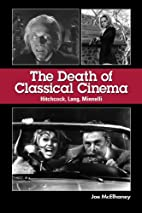 The Death of Classical Cinema: Hitchcock,…
