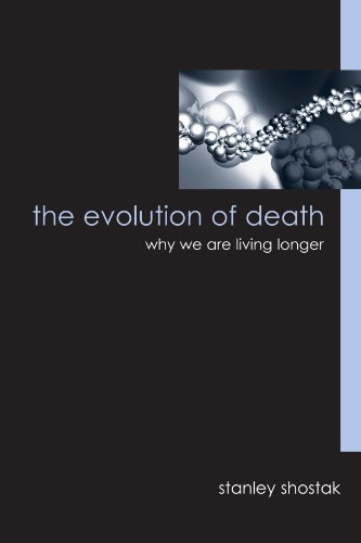 the-evolution-of-death-why-we-are-living-longer-suny-series-in-philosophy-and-biology