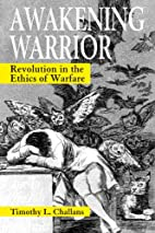 Awakening Warrior: Revolution in the Ethics…