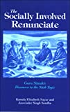 Nayar, Kamala Elizabeth: The Socially Involved Renunciate: Guru Nanak's Discourse to the Nath Yogis