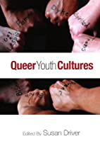 Queer Youth Cultures (Suny Series,…