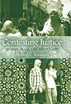 Contesting Justice: Women, Islam, Law, and…