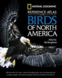Baughman, Mel: National Geographic Reference Atlas to the Birds of North America