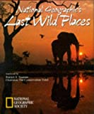 [???]: National Geographic's Last Wild Places