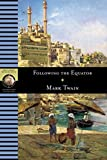 Twain, Mark: Following the Equator (National Geographic Adventure Classics)