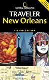 Miller, Mark: National Geographic Traveler: New Orleans