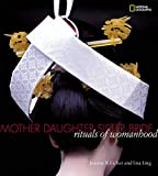 Ling, Lisa: Mother, Daughter, Sister, Bride: Rituals of Womanhood