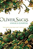 Sacks, Oliver W.: Oaxaca Journal