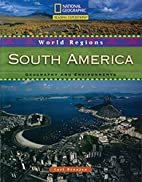 World Cultures: South America by Carl…