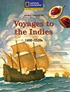 World Explorers: Voyages to the Indies…
