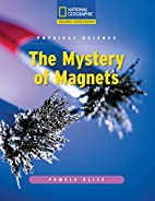 Physical Science: The Mystery of Magnets by…