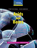 Physical Science: Acids and Bases by Rebecca…