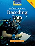 Decoding Data (Math Behind the Science) by…