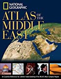 National Geographic: National Geographic Atlas of the Middle East