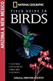 Alderfer, Jonathan: National Geographic Field Guide to Birds: Arizona & New Mexico