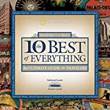 Lande, Andrew: The 10 Best of Everything : An Ultimate Guide for Travelers