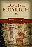 Erdrich, Louise: Books and Islands in Ojibwe Country